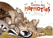 COMME DES MARMOTTES - NOUVELLE EDITION / DOCUMENTAIRES / RICOCHET