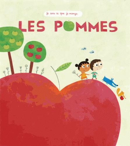 LES POMMES (COLL. JE SAIS CE QUE JE MANGE) / DOCUMENTAIRES / RICOCHET