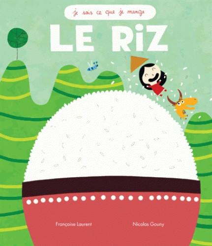 RIZ (LE) (COLL JE SAIS CE QUE JE MANGE) / DOCUMENTAIRES / RICOCHET