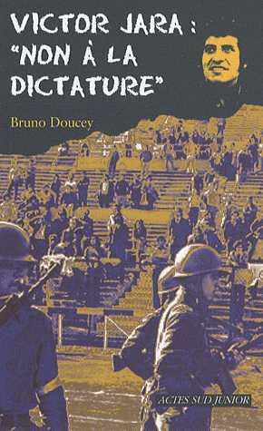 VICTOR JARA : NON A LA DICTATURE/ACTES SUD JUNIO/ACTES SUD