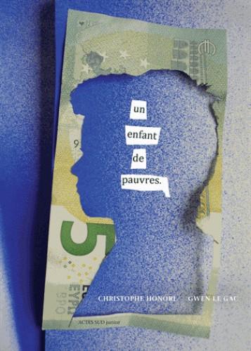 UN ENFANT DE PAUVRES / ACTES SUD JUNIO / ACTES SUD