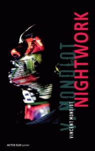 NIGHTWORK / ACTES SUD JUNIO / ACTES SUD