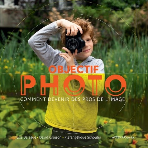 OBJECTIF PHOTO/ DOC ACTES SUD