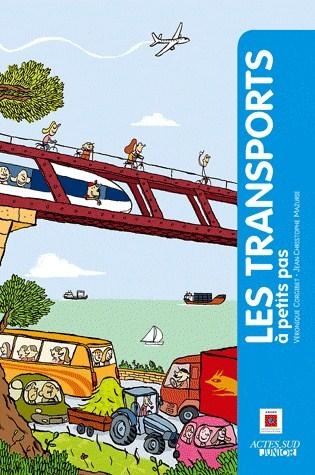 LES TRANSPORTS A PETITS PAS/ACTES SUD JUNIO/ACTES SUD