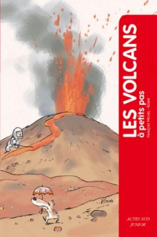 LES VOLCANS A PETITS PAS/ACTES SUD JUNIO/ACTES SUD