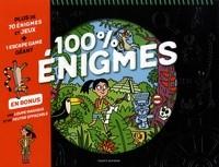 100 % ENIGMES / 100% ACTIVITES / BAYARD JEUNESSE