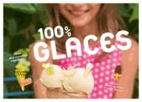 100 % GLACES / 100% ACTIVITES / BAYARD JEUNESSE