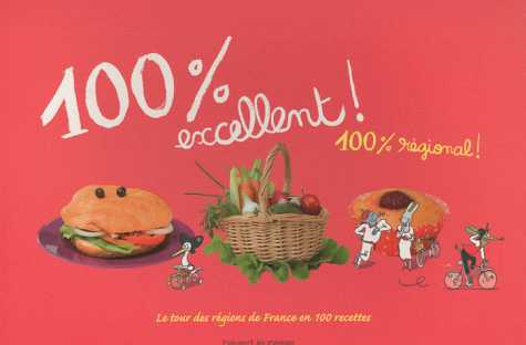 100% EXCELLENT 100% REGIONAL/ACTIVITES/BAYARD JEUNESSE