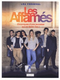 LES AFFAMES / ESSAIS DOCUMENT / BAYARD CULTURE
