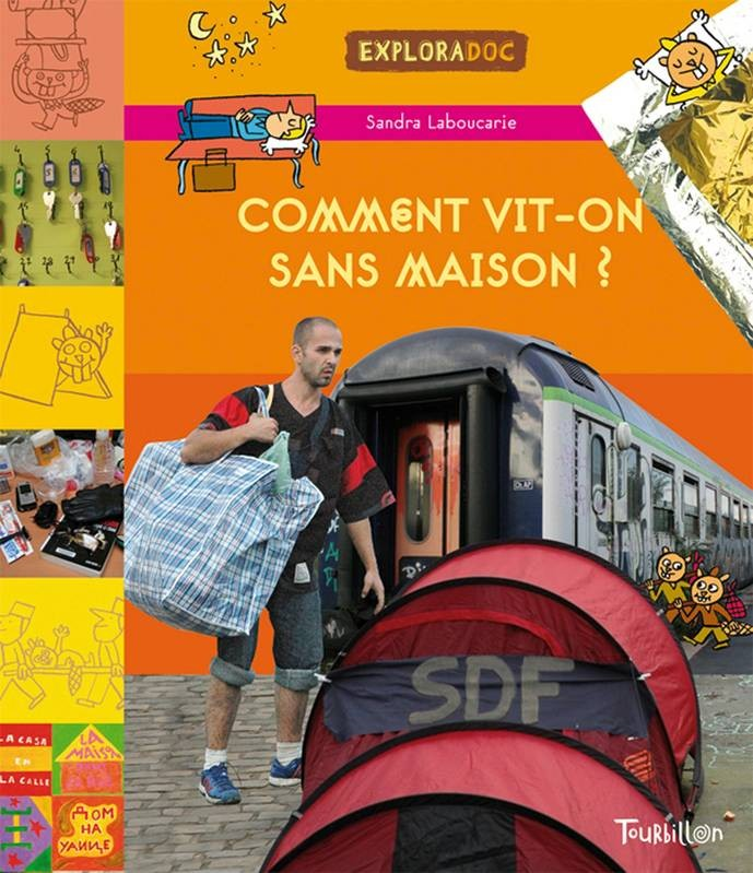 COMMENT VIT-ON SANS MAISON ?/DOCUMENTAIRES/TOURBILLON