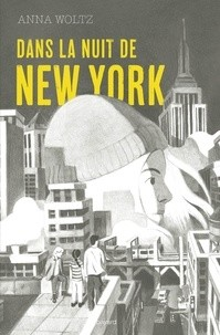 DANS LA NUIT DE NEW YORK / BAYARD JEUNESSE