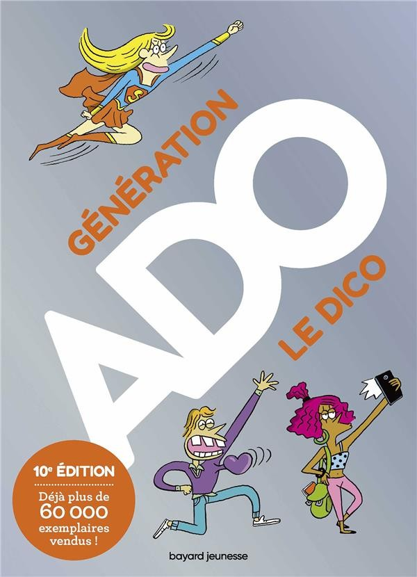 GENERATION ADO 2019-2020 10E EDITION / DOCUMENTAIRE / BAYARD JEUN