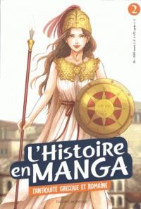 L'HISTOIRE EN MANGA 2 - L'ANTIQUITE GRECQUE ET ROMAINE /BAYARD