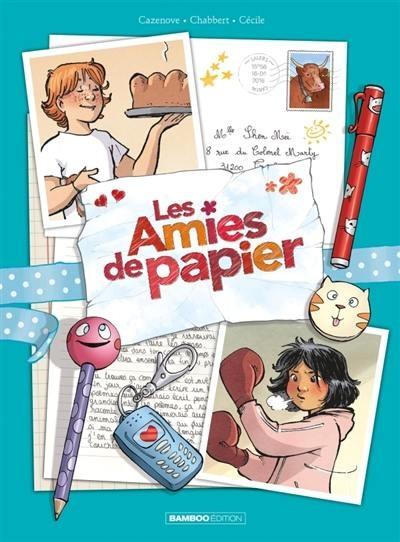 LES AMIES DE PAPIER T02 / BAMB.FILLE / BAMBOO