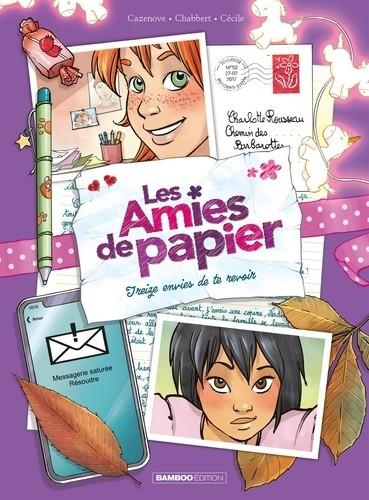 TREIZE ENVIES DE TE REVOIR-T3 LES AMIES DE PAPIER  / BAMBOO
