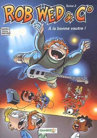 A LA BONNE VAUTRE - T3
