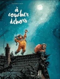A COUCHER DEHORS - VOLUME 1 / BAMB.GD.ANGLE / BAMBOO