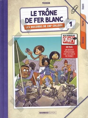 LES DOSSIERS DE ZAP COLLEGE : LE TRONE DE FER BLANC / BAMBOO HUMOUR