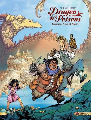 DRAGON & POISONS - T01 GREYSON, NEVO/DRAKOO/BAMBOO