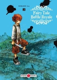 FAIRY TALE BATTLE ROYALE - VOLUME 2 - T2 / DOKI-DOKI / BAMBOO