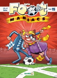 LES FOOT MANIACS T15 / BAMBOO HUMOUR / BAMBOO