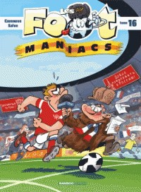 LES FOOT MANIACS TOME 16 / BAMBOO HUMOUR / BAMBOO