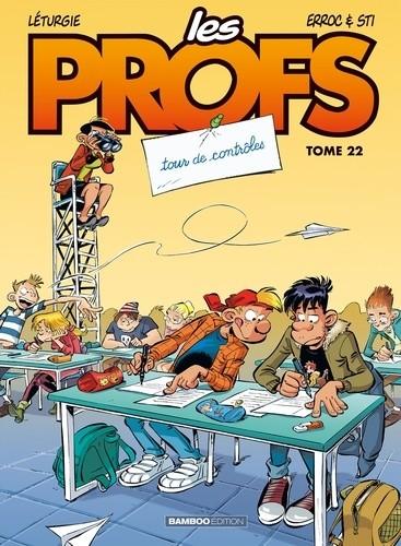 LES PROFS - TOME 22 - TOUR DE CONTROLES / BAMBOO HUMOUR / BAMBOO