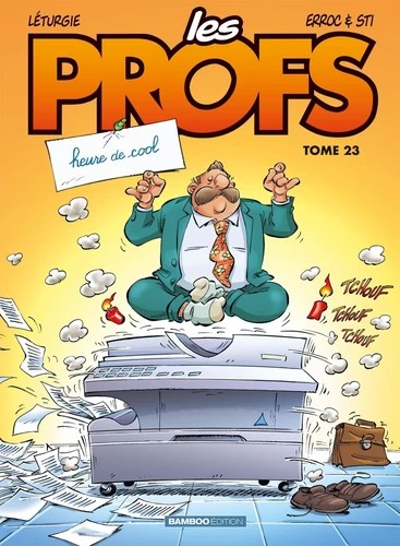 LES PROFS - TOME 23 - HEURE DE COOL / BAMBOO