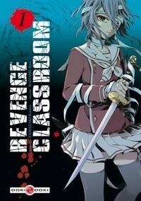 REVENGE CLASSROOM - VOLUME 1 / DOKI-DOKI / BAMBOO