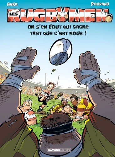LES RUGBYMEN - TOME 17 / BAMBOO HUMOUR / BAMBOO