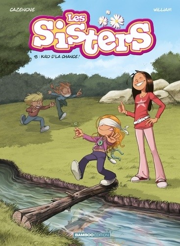 LES SISTERS - TOME 13 - KRO D'LA CHANCE / BAMB.SISTERS / BAMBOO