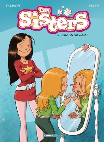 LES SISTERS - TOME 14 - JURE, CRACHE, MENTI ! / BAMBOO HUMOUR / BAMB