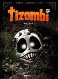 TIZOMBI  TOME 2-SANS FAMILLE / BAMBOO