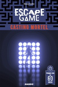 ESCAPE GAME : CASTING MORTEL / MANGO