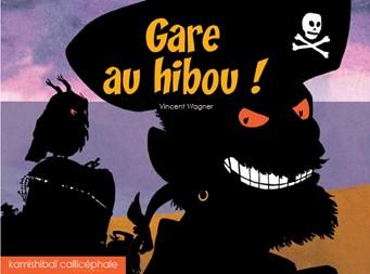 GARE AU HIBOU ! / CALLICEPHALE