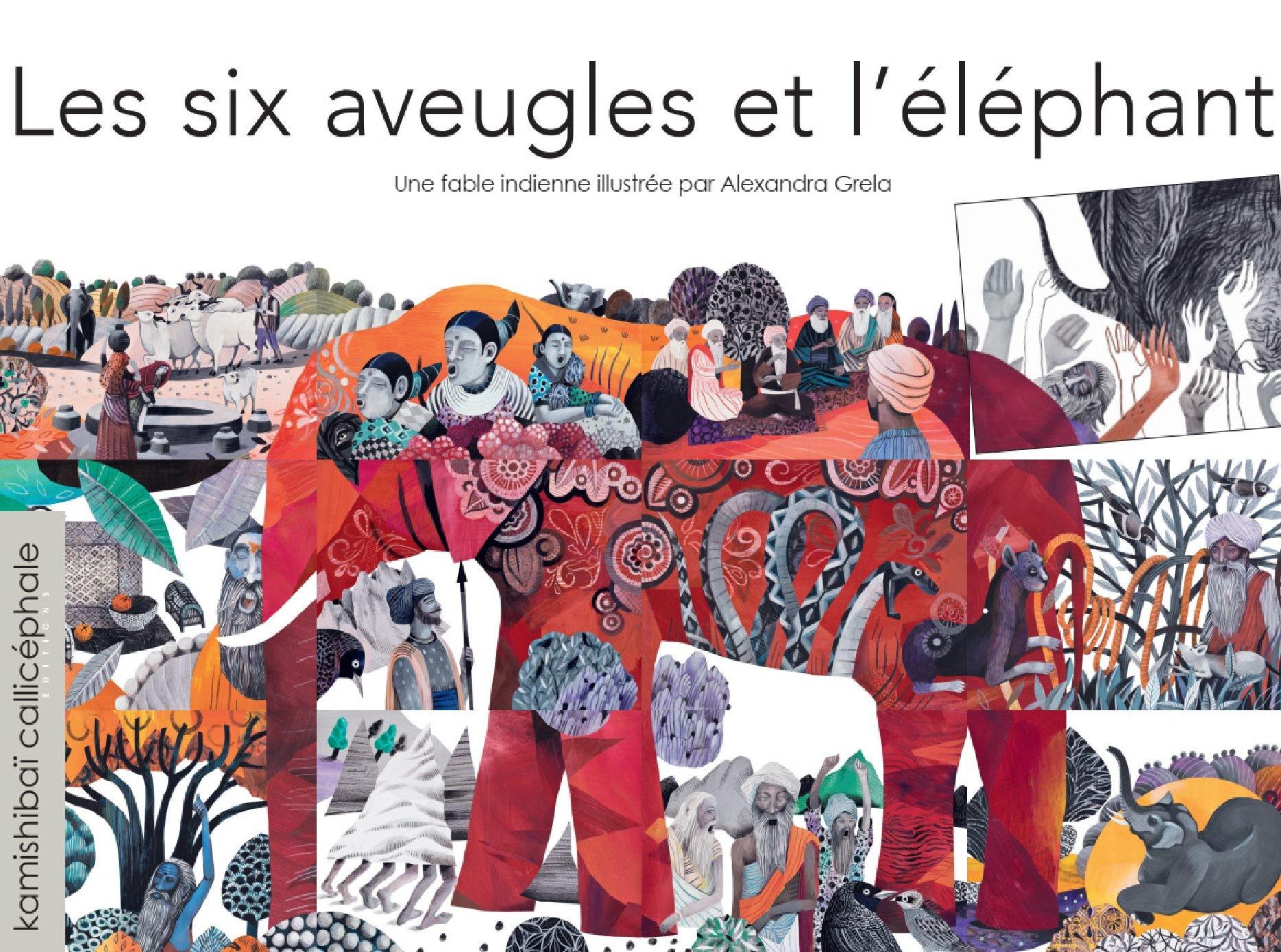 LES SIX AVEUGLES ET L'ELEPHANT / KAMISHIBAI / CALLICEPHALE