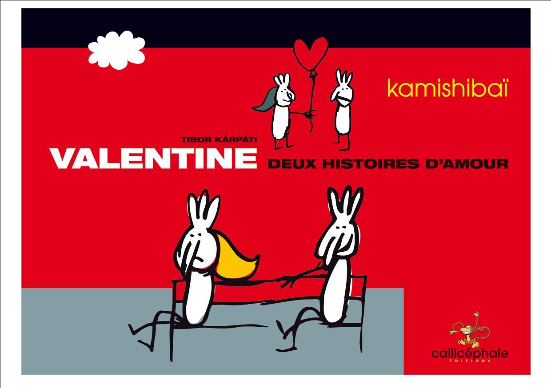 VALENTINE/ KAMISHIBAI / CALLICEPHALE