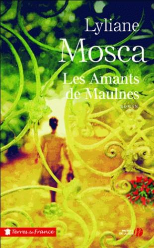 LES AMANTS DE MAULNES / TERRES FRANCE / PRESSES CITE
