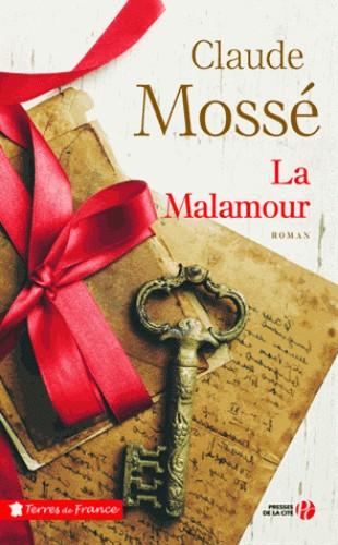 LA MALAMOUR / TERRES FRANCE / PRESSES CITE /