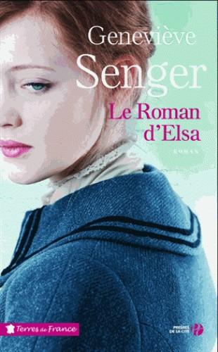 LE ROMAN D'ELSA / TERRES FRANCE / PRESSES CITE