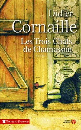 LES TROIS CHATS DE CHAMASSON / TERRES FRANCE / PRESSES CITE