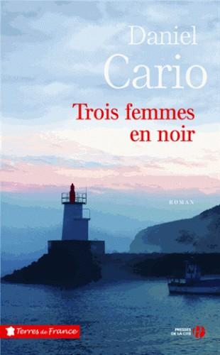 TROIS FEMMES EN NOIR / TERRES FRANCE / PRESSES CITE