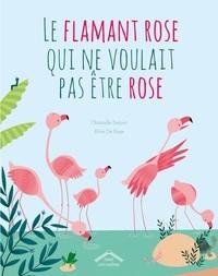 LE FLAMANT ROSE QUI NE VOULAIT PAS ETRE ROSE / ALBUMS / CIRCONFLEXE