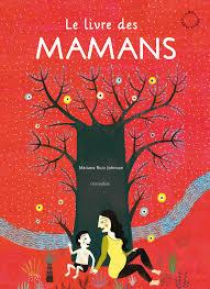 LIVRE DES MAMANS GC (GROS CARACTERES) /ARTICLES SANS C/CIRCONFLEXE