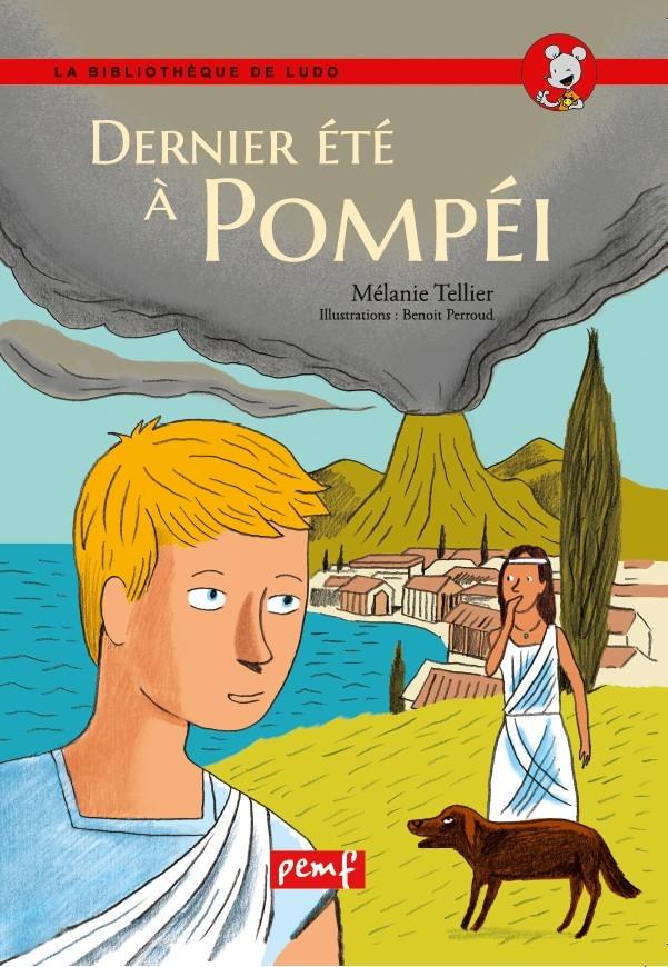 DERNIER ETE A POMPEI / BIBLIO LUDO