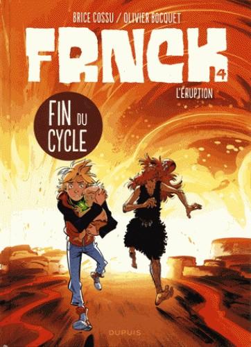 FRNCK - TOME 4 - L'ERUPTION / FRNCK / DUPUIS