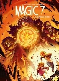 MAGIC 7 - TOME 7 - DES MAGES ET DES ROIS / DUPUIS