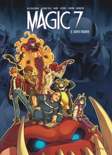 MAGIC 7 - TOME 8 - SUPER TROUPER / DUPUIS