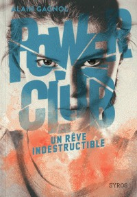 UN REVE INDESTRUCTIBLE TOME  / GF POWER CLUBS / SYROS J