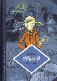 CREDULITE ET RUMEURS T24/ LA PETITE BEDETHEQUE DES SAVOIRS /LOMBARD